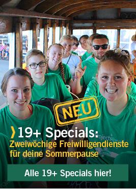 19+ Specials: Freiwilligeneinsätze für junge Erwachsene
